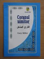 Gary Miller - Coranul uimitor