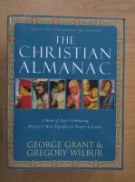 George Grant - The Christian Almanac