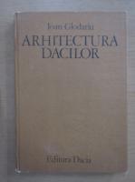 Ioan Glodariu - Arhitectura dacilor