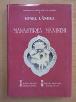 Ionel Candea - Manastirea Maxineni