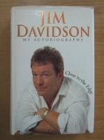 Anticariat: Jim Davidson - Close to the Edge. My Autobiography