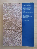 Anticariat: Joachim Ufer - Hormonotherapie en Gynecologie