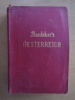 Anticariat: Karl Baedeker - Osterreich. Ohne Dalmatien, Ungarian und Bosnien