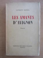 Anticariat: Laurent Daniel - Les Amants D'Avignon