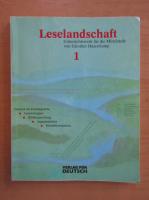 Leselandschaft (volumul 1)