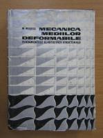 Anticariat: M. Misicu - Mecanica mediilor deformabile
