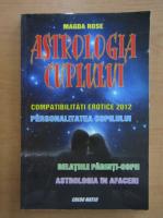 Anticariat: Magda Rose - Astrologia cuplului
