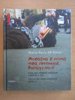 Anticariat: Maria Paula Erizanu - Aceasta e prima mea revolutie. Furati-mi-o