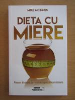 Anticariat: Mike McInnes - Dieta cu miere