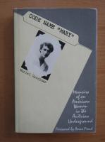 Anticariat: Muriel Gardiner - Code Name Mary