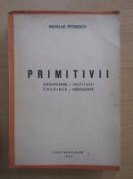 Nicolae Petrescu - Primitivii