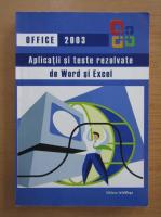 Anticariat: Office 2003. Aplicatii si teste rezolvate de Word si Excel