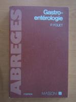 Anticariat: P. Fouet - Gastro-enterologie