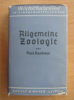 Anticariat: Paul Buchner - Allgemeine Zoologie