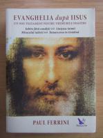 Paul Ferrini - Evanghelia dupa Iisus