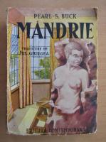 Anticariat: Pearl S. Buck - Mandrie