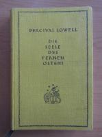 Anticariat: Percival Lowell - Die Seele des Fernen Ostens