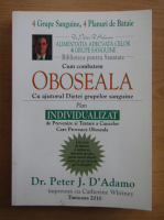 Peter J. D Adamo - Oboseala. Cum o combatem cu ajutorul Dietei grupelor sanguine