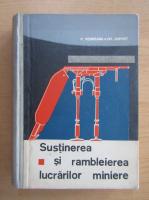 Anticariat: Pompei Rebreanu - Sustinerea si rambleierea lucrarilor miniere