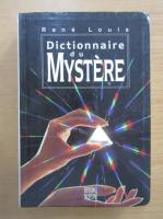 Rene Louis - Dictionnaire du mystere