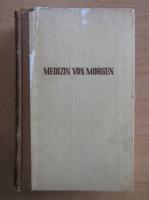 Anticariat: Rudolf Friedrich - Medizin von Morgen. Neue Heilverfahren Forschungsergebnisse und Ideen