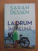 Anticariat: Sarah Dessen - La drum impreuna