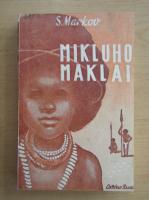 Anticariat: Serghei Markov - Mikluho Maklai