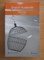 Anticariat: Shalom Auslander - Speranta. O tragedie