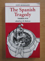 Thomas Kyd - The Spanish Tragedy