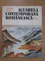 Anticariat: Valentin Ciuca - Acuarela contemporana romaneasca
