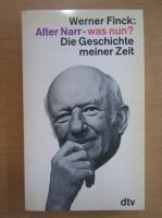 Anticariat: Werner Finck - Alter Narr was nun?