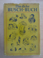 Anticariat: Wolfgang Teichmann - Das dicke Busch-Buch