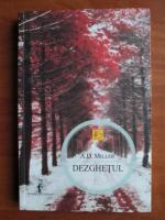 Anticariat: A. D. Miller - Dezghetul