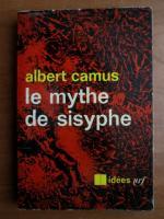 Albert Camus - Le mythe de Sisyphe
