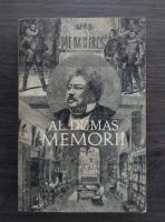 Anticariat: Alexandre Dumas - Memorii