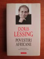 Anticariat: Doris Lessing - Povestiri africane