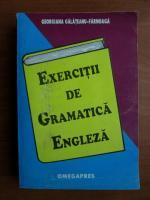 Anticariat: Georgiana Galateanu-Farnoaga - Exercitii de gramatica engleza