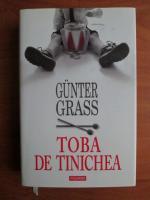 Anticariat: Gunter Grass - Toba de tinichea