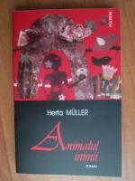 Anticariat: Herta Muller - Animalul inimii