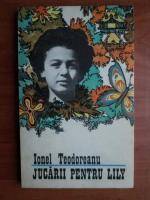 Ionel Teodoreanu - Jucarii pentru Lily