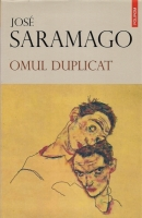 Jose Saramago - Omul duplicat
