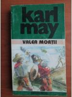 Karl May - Opere, volumul 20. Valea mortii