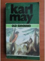 Anticariat: Karl May - Opere, volumul 25. Old Surehand