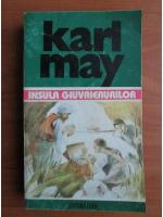 Anticariat: Karl May - Opere, volumul 28. Insula giuvaierurilor