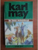 Karl May - Opere, volumul 29. In tara mahdiului