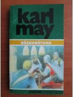 Karl May - Opere, volumul 40. Razbunatorii