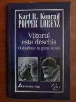 Karl Popper, Konrad Lorenz - Viitorul este deschis. O discutie la gura sobei