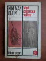 Anticariat: Kim Man Cijun - Visul celor noua suflete