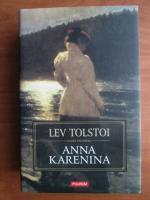 Anticariat: Lev Tolstoi - Anna Karenina