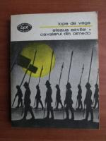 Anticariat: Lope de Vega - Steaua Sevilliei. Cavalerul din Olmedo